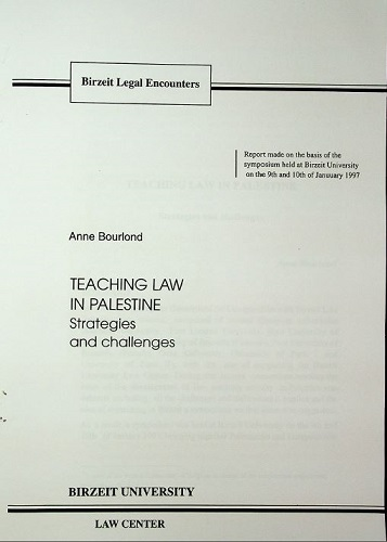 Teaching Law in Palestine, Strategies and Challenges